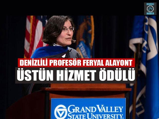 Denizlili Profesör Feryal Alayont Üstün Hizmet Ödülü