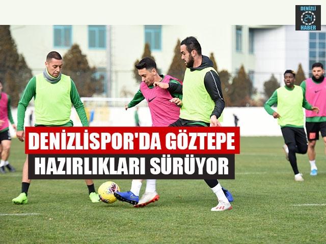 Denizlispor'da Göztepe Hazırlıkları Sürüyor
