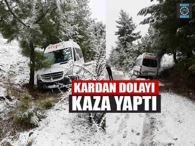 Kardan Dolayı Kaza Yaptı