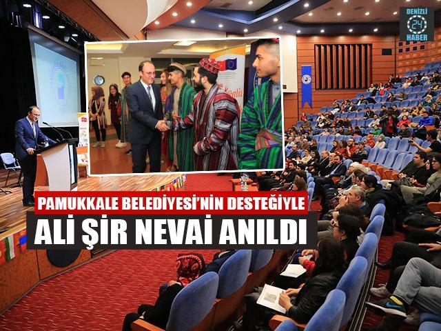 Pamukkale Belediyesi'nin Desteğiyle Ali Şir Nevai Anıldı