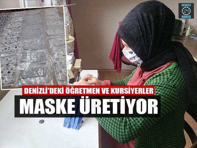 Denizli'deki Öğretmen Ve Kursiyerler Maske Üretiyor