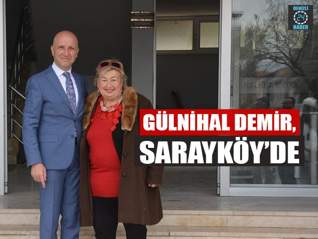 Gülnihal Demir, Sarayköy'de