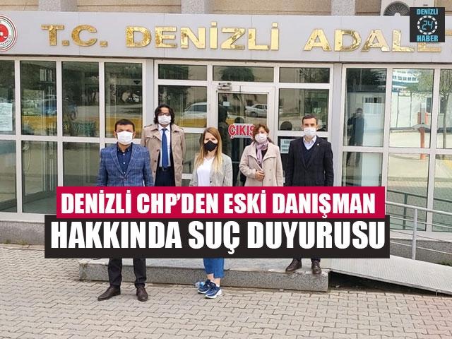 Denizli CHP'den Eski Danışman Hakkında Suç Duyurusu