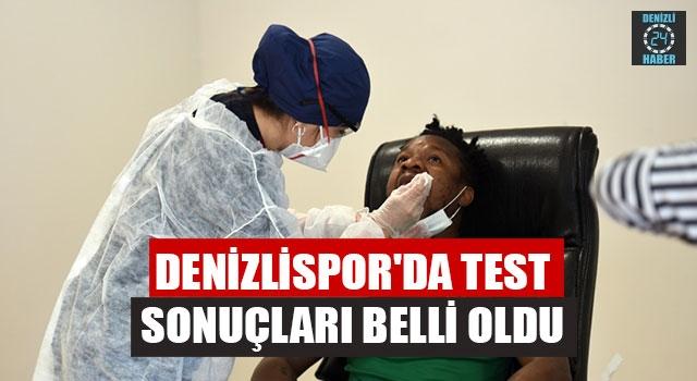 Denizlispor'da Koronavirüs Test Sonuçları Belli Oldu