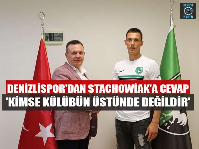 Denizlispor'dan Stachowiak'a cevap 'Kimse külübün üstünde değildir'