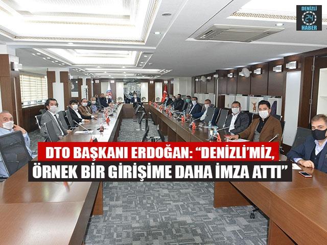 """DTO Başkanı Uğur Erdoğan: """"Denizli'miz, Örnek Bir Girişime Daha İmza Attı"""""""
