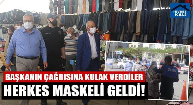 Başkanın çağrısına kulak verdiler herkes maskeli geldi!