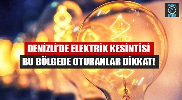 Denizli'de elektrik kesintisi (2 Mayıs 2020 Cumartesi)
