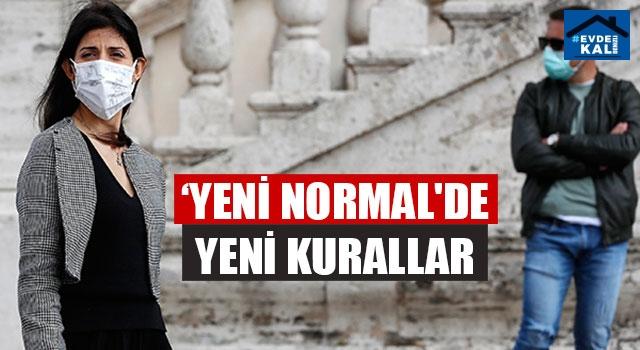 'Yeni normal'de yeni kurallar