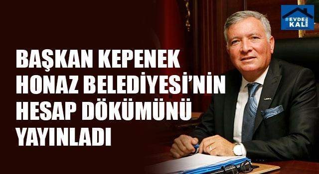 Başkan Kepenek Honaz Belediyesi'nin hesap dökümünü yayınladı