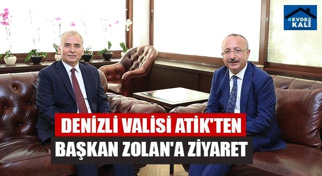 Denizli Valisi Atik'ten Başkan Zolan'a Ziyaret