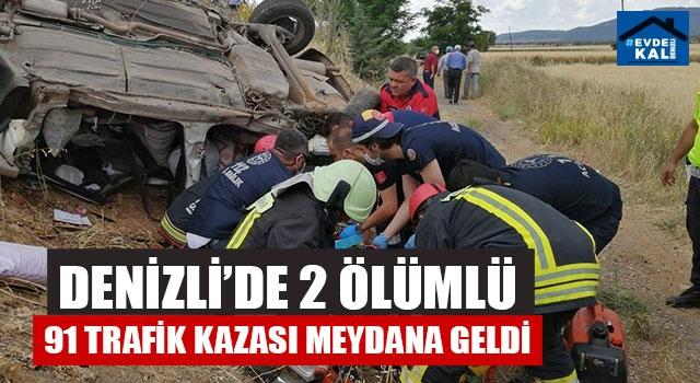 Denizli'de 2 Ölümlü 91 Trafik Kazası Meydana Geldi
