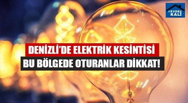 Denizli'de elektrik kesintisi (10 Haziran 2020 Çarşamba)