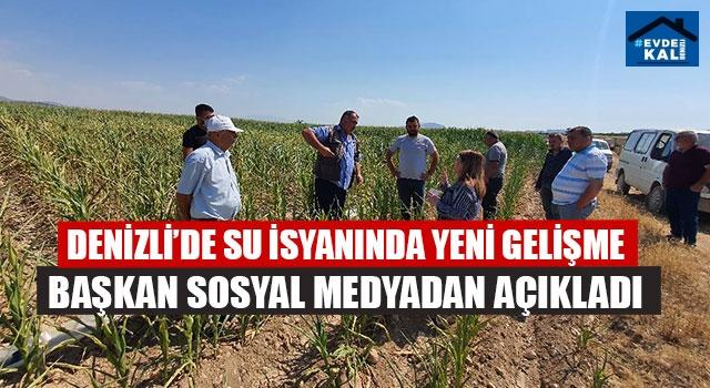 Denizli'de çiftçi isyan etmişti! Su krizine yeni çözüm