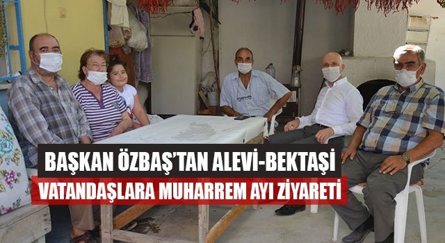 Başkan Özbaş'tan Alevi-Bektaşi Vatandaşlara Muharrem Ayı Ziyareti