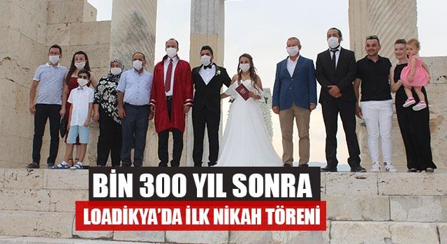 Bin 300 Yıl Sonra Loadikya'da İlk Nikah Töreni