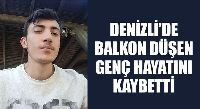 Denizli'de Balkon Düşen Genç Hayatını Kaybetti