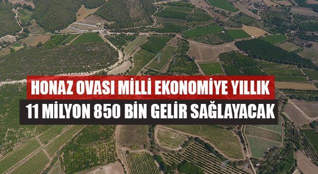 Honaz Ovası Milli Ekonomiye Yıllık 11 Milyon 850 Bin Gelir Sağlayacak