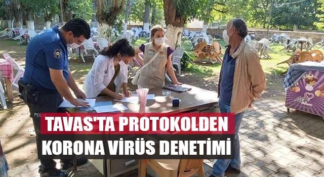 Tavas'ta Protokolden Korona Virüs Denetimi