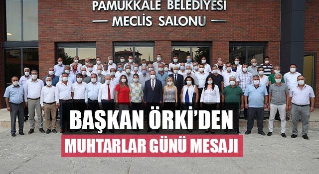 Başkan Örki'den Muhtarlar Günü Mesajı