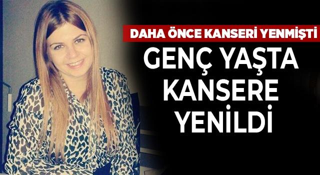 Denizli'de genç kadın rahim kanserine yenildi