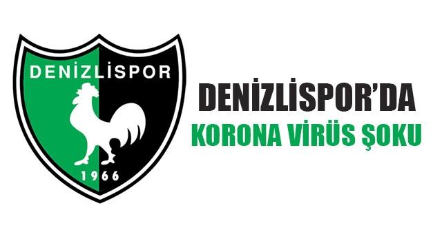 Denizlispor'da korona virüs şoku