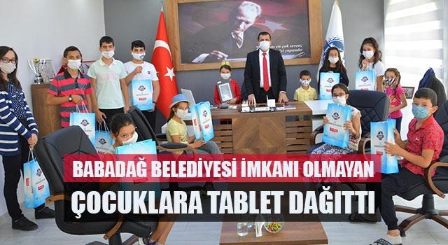 Babadağ Belediyesi İmkanı Olmayan Çocuklara Tablet Dağıttı