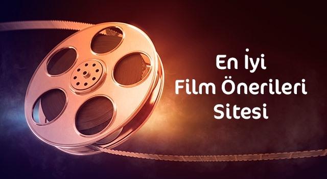 Film İzlemek İsteyenlere En İyi Film Önerileri