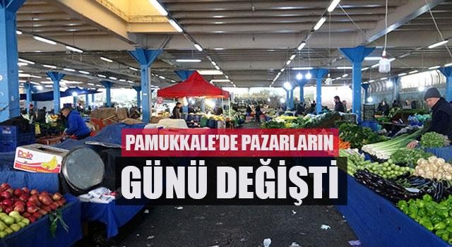 Pamukkale kurulan pazarların günleri değişti