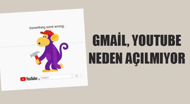Youtube ve gmail çöktü