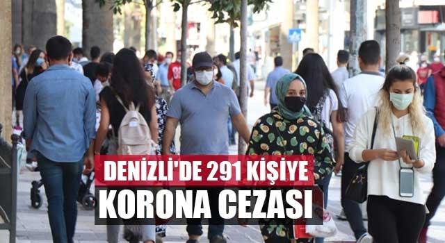 Denizli'de 291 kişiye korona cezası