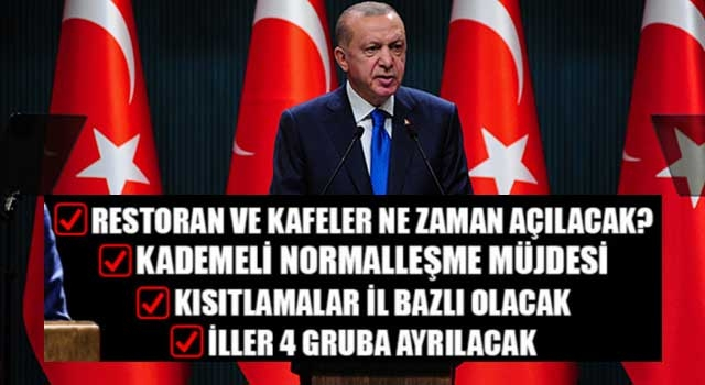 Cumhurbaşkanı Erdoğan: 'Mart'ta kademeli normalleşme başlıyor'