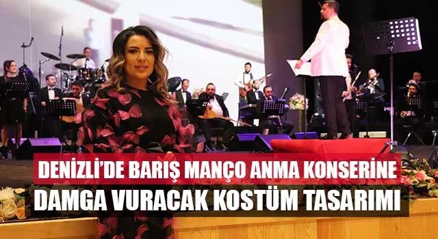 Denizli'de Barış Manço anma konserine damga vuracak kostüm tasarımı