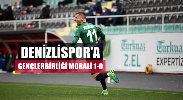 Denizlispor'a Gençlerbirliği morali 1-0
