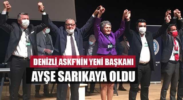 Denizli ASKF'nin yeni başkanı Ayşe Sarıkaya oldu