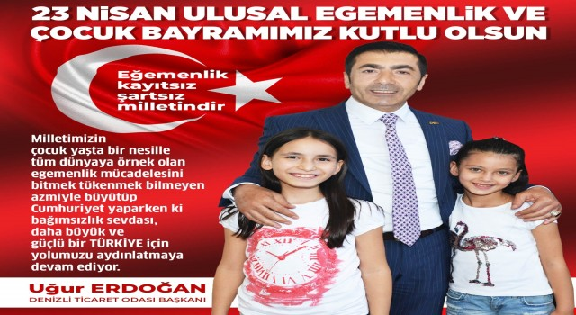 """Başkan Erdoğan; """"23 Nisan bir milletin yeniden topyekûn ayağa kalktığı gündür"""""""
