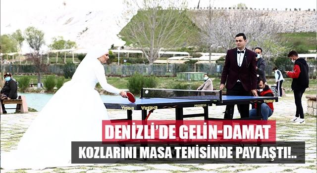 Denizli'de gelin damat Pamukkale'de masa tenisinde yarıştı