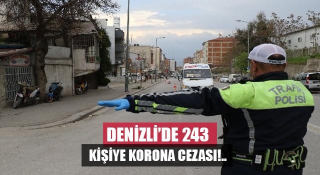 Denizli'de korona denetimlerine takılan 243 kişiye 218 bin lira ceza