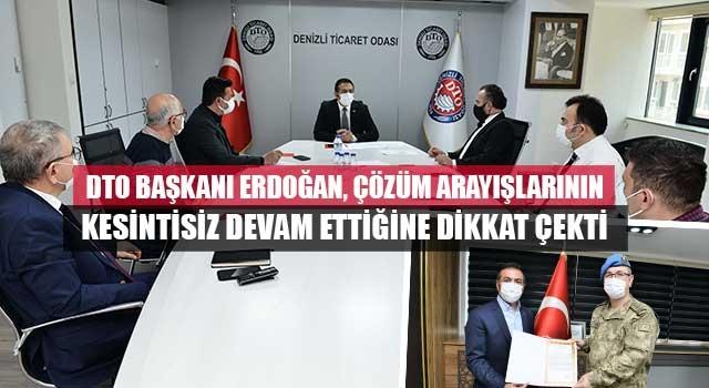 DTO Başkanı Erdoğan, Çözüm Arayışlarının Kesintisiz Devam Ettiğine Dikkat Çekti