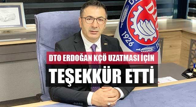 DTO Erdoğan KÇÖ Uzatması İçin Teşekkür Etti