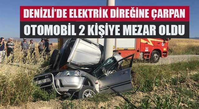 Sarayköy'deki kazada Ozan Yeşil ve Erkan Batum öldü
