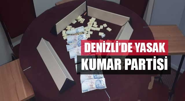 Denizli'de yasak kumar partisi