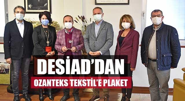 DESİAD'dan Ozanteks Tekstil'e plaket