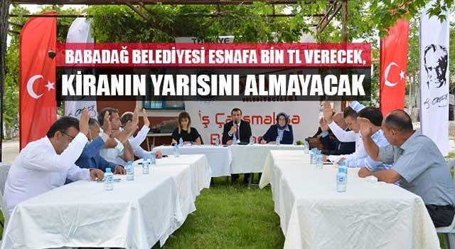 Babadağ Belediyesi Esnafa Bin TL Verecek, Kiranın Yarısını Almayacak