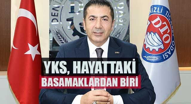 Başkan Erdoğan, YKS, Hayattaki Basamaklardan Biri