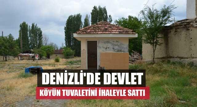 Denizli'de devlet köyün tuvaletini ihaleyle sattı