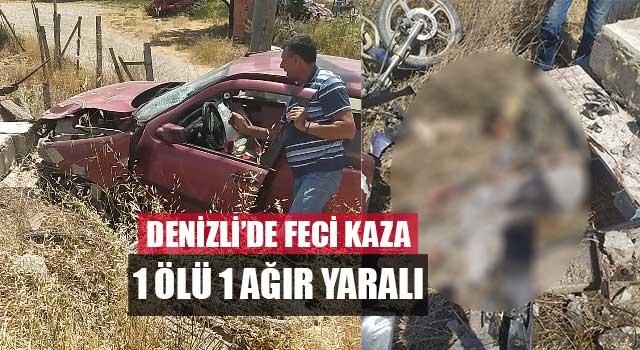 Denizli'de feci kaza motosiklet sürücüsü öldü