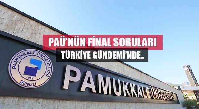 Denizli'de PAÜ'nün final soruları Türkiye gündeminde