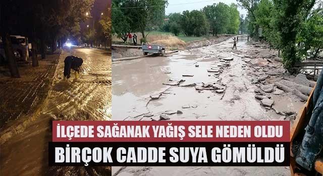 İlçede sağanak yağış sele neden oldu birçok cadde suya gömüldü