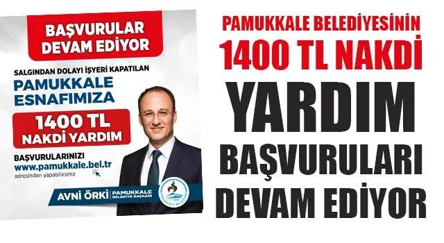 Pamukkale Belediyesinin 1400 Tl Nakdi Yardım Başvuruları Devam Ediyor